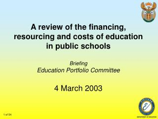 A review of the financing, resourcing and costs of education in public schools Briefing