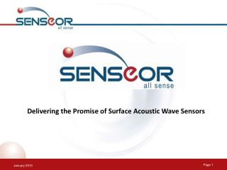 Delivering the Promise of Surface Acoustic Wave Sensors