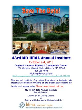 MD HFMA 2013 Annual Institute Social Events: Unwind on the Golfing Greens  or