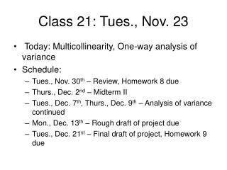 Class 21: Tues., Nov. 23