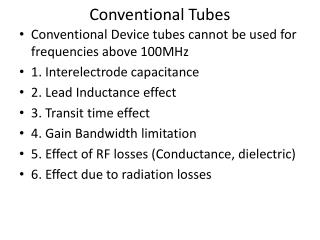 Conventional Tubes