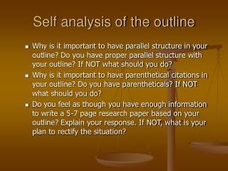 Self analysis of the outline