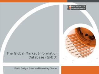 The Global Market Information Database (GMID)