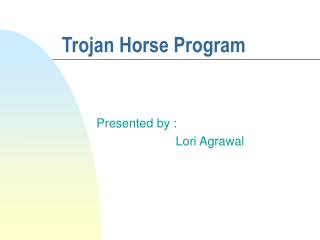 Trojan Horse Program
