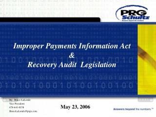 Improper Payments Information Act  &  Recovery Audit  Legislation