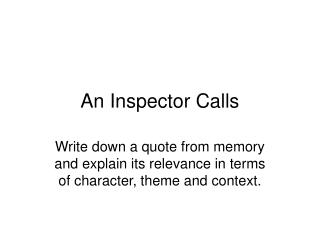 What was JB Priestley's intention in writing An inspector calls