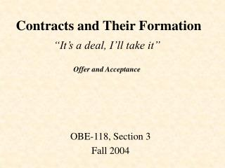 Contracts and Their Formation