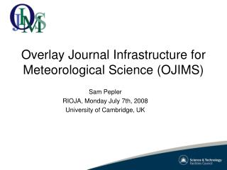 Overlay Journal Infrastructure for Meteorological Science (OJIMS)