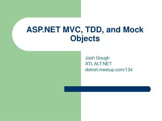 ASP.NET MVC, TDD, and Mock Objects