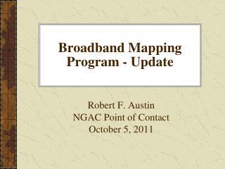 Broadband Mapping Program - Update