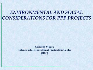 Sarazina Mumu Infrastructure Investment Facilitation Center (IIFC)