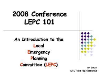 2008 Conference LEPC 101