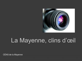La Mayenne, clins d'œil