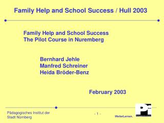 Family Help and School Success / Hull 2003