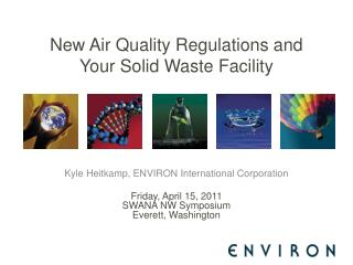 New Air Quality Regulations and Your Solid Waste Facility