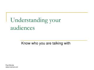 Understanding your audiences