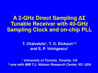 A 2-GHz Direct Sampling  ΔΣ  Tunable Receiver with 40-GHz Sampling Clock and on-chip PLL