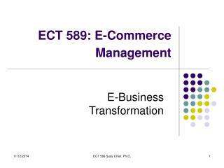 ECT 589: E-Commerce Management