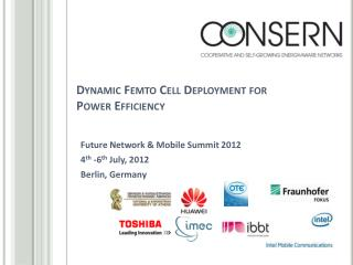 Dynamic  Femto  Cell Deployment for Power Efficiency
