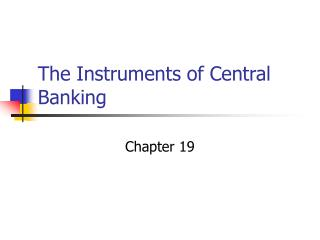 The Instruments of Central Banking