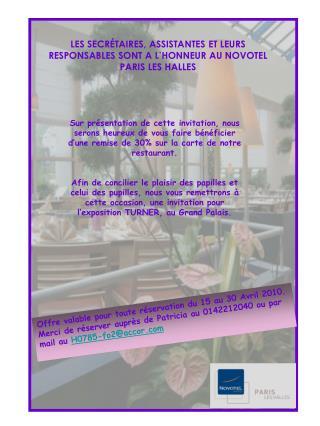 LES SECRÉTAIRES, ASSISTANTES ET LEURS RESPONSABLES SONT A L'HONNEUR AU NOVOTEL PARIS LES HALLES