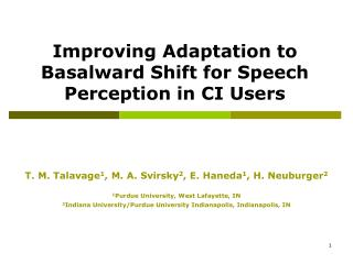 Improving Adaptation to Basalward Shift for Speech Perception in CI Users