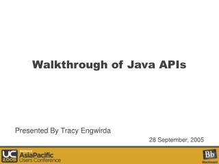Walkthrough of Java APIs
