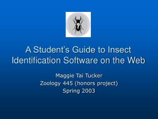 A Student s Guide to Insect Identification Software on the Web