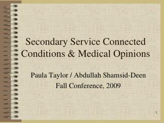 Secondary Service Connected Conditions & Medical Opinions