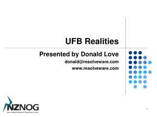 UFB Realities