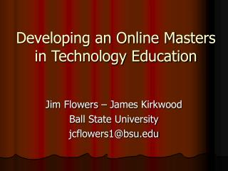 Developing an Online Masters in Technology Education