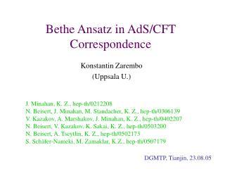 Bethe Ansatz in AdS/CFT Correspondence
