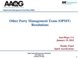 Other Party Management Team (OPMT) Resolutions