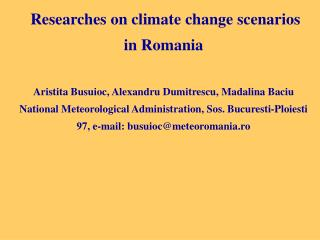 Researches on climate change scenarios in Romania