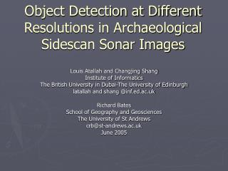 Object Detection at Different Resolutions in Archaeological Sidescan Sonar Images