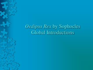 Oedipus Rex  by Sophocles Global Introductions