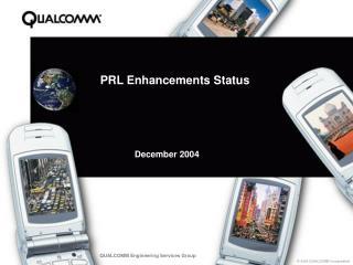 PRL Enhancements Status