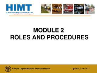 MODULE 2   ROLES AND PROCEDURES