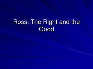Ross: The Right and the Good