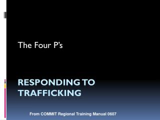 Responding to Trafficking