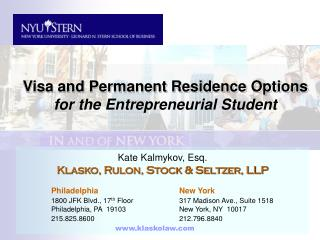 Visa and Permanent Residence Options for the Entrepreneurial Student