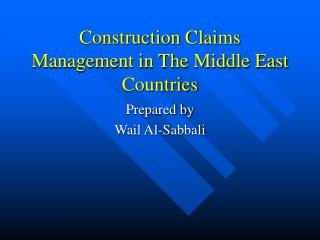 Construction Claims Management in The Middle East Countries