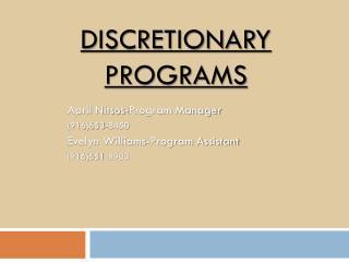 Discretionary Programs
