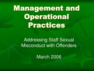 Management and Operational Practices
