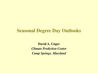 Seasonal Degree Day Outlooks