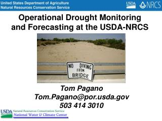 Operational Drought Monitoring  and Forecasting at the USDA-NRCS