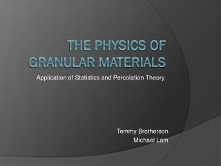 The Physics of Granular Materials