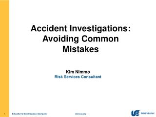 Accident Investigations: Avoiding Common Mistakes