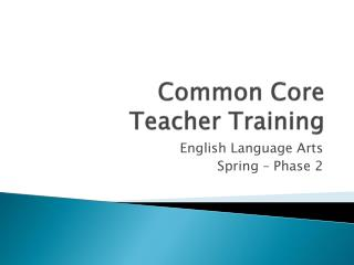 Common Core  Teacher Training