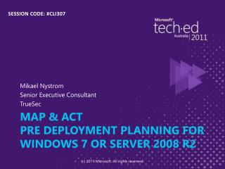 MAP  ACT Pre deployment planning for Windows 7 or Server 2008 R2